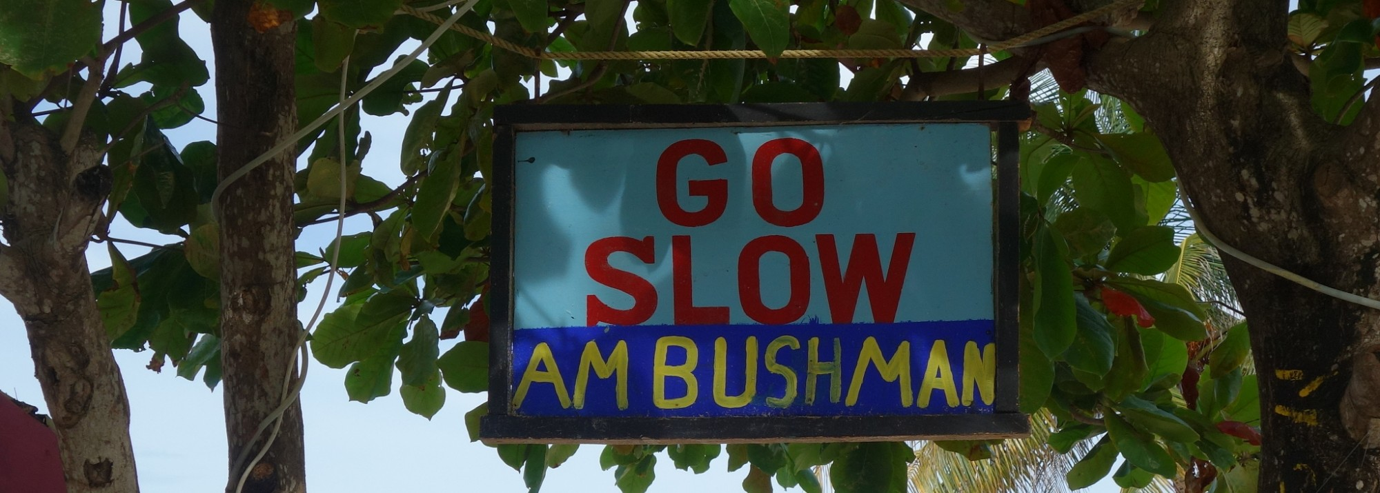 """""""Go Slow"""" das Motto auf Caye Caulker in Belize begegnet einem überall auf der Insel"""
